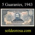 Billetes 1943 2- 5 Guaraníes