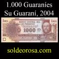 Billetes 2004 1- 1.000 Guaraníes