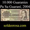 Billetes 2004 2- 10.000 Guaraníes