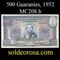 Billetes 1952 6- 500 Guaraníes