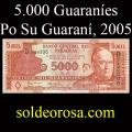 Billetes 2005 2- 5.000 Guaraníes
