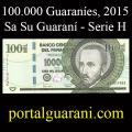 Billetes 2015 4- 100.000 Guaraníes